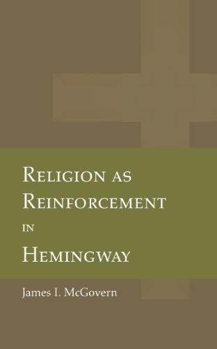 Religion as Reinforcement in Hemingway