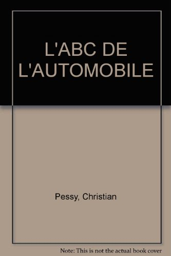 L'ABC DE L'AUTOMOBILE par Christian Pessy