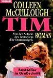 Tim, Großdruck - Colleen McCullough