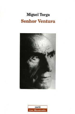 Senhor Ventura par Miguel Torga