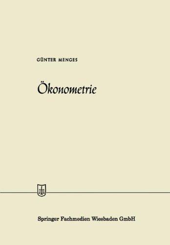 Ökonometrie (Die Wirtschaftswissenschaften) (German Edition) by Gunter Menges (1961-01-01)