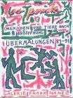 A.R. Penck. Menschen und Tiere nach der Öffnung.