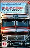 Amor America. Un viaggio sentimentale in America latina