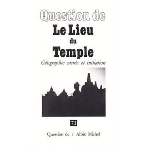 QUESTION DE N°73 : LIEU DU TEMPLE-LE-
