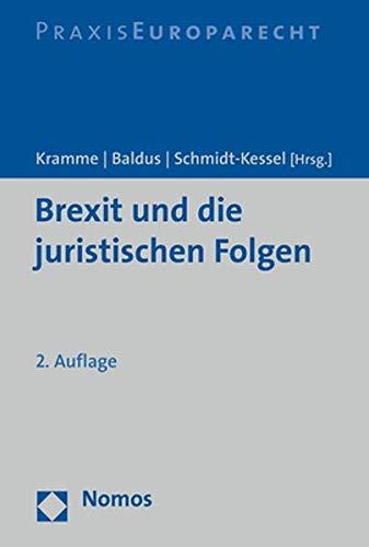 Brexit und die juristischen Folgen: Privat- und Wirtschaftsrecht der Europäischen Union