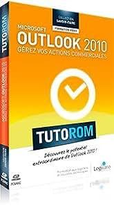 Tutorom Microsoft Outlook 2010 : Gerez vos Actions Commerciales
