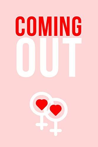 Coming Out: Notizbuch • Journal • Tagebuch für lesbische Frauen im wunderbaren Prozess der Bekenntnis zur eigenen Sexualität I Rosa