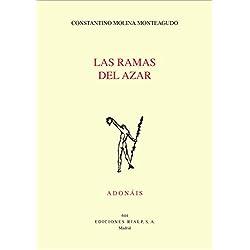 Las Ramas Del Azar (Adonáis) Premio Adonais 2014