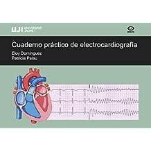 Cuaderno práctico de electrocardiografía (Universitas)