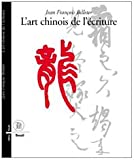 L'art chinois de l'écriture (Français)