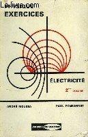 Cours de physique, 2: exercices avec solutions: electricite