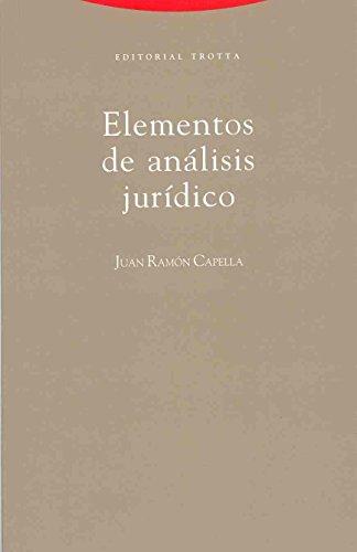 Elementos de análisis jurídico (Estructuras y Procesos. Derecho) por Juan-Ramón Capella