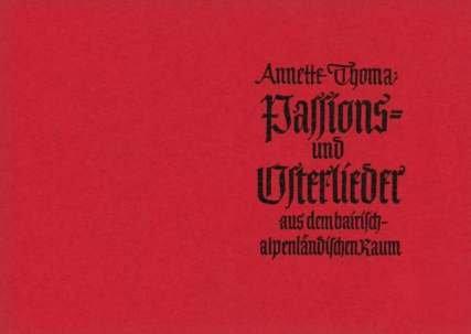 PASSIONS UND OSTERLIEDER - arrangiert für Volksmusik Besetzung [Noten / Sheetmusic] Komponist: THOMA ANNETTE