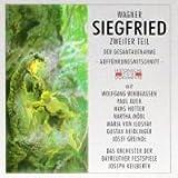 Wagner: Siegfried - Zweiter Teil der Gesamtaufnahme (Aufführungsmitschnitt vom 27.7.1953)