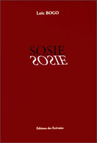 Sosie. Autobiographie