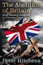 The Abolition of Britain: From Winston Churchill to Princess Diana