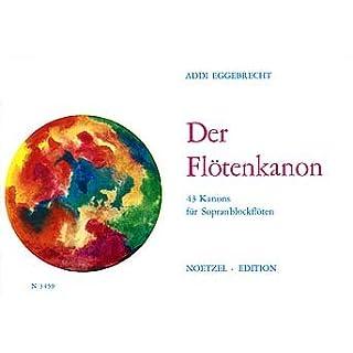 DER FLOETENKANON - arrangiert für Sopranblockflöte [Noten / Sheetmusic] Komponist: EGGEBRECHT ADDI