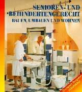 Senioren- und behindertengerecht bauen und umbauen