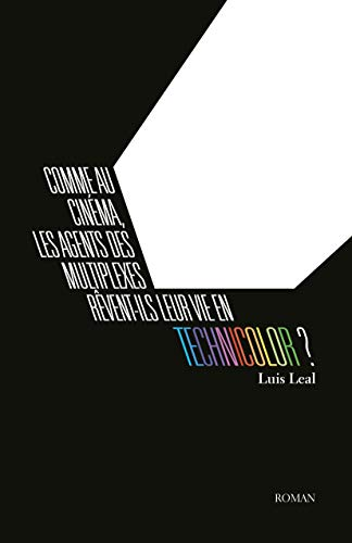 Comme au cinéma, les agents des multiplexes rêvent-ils leur vie en  technicolor ? (French Edition)
