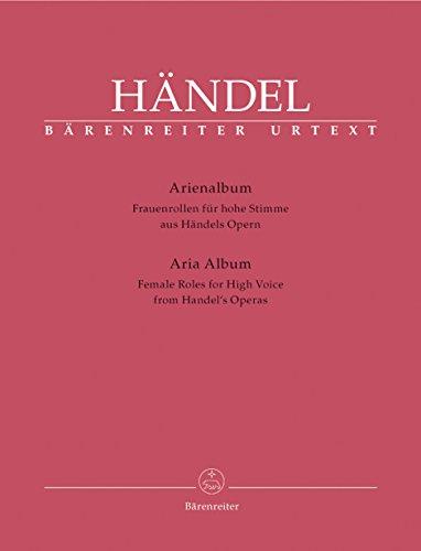 Arienalbum aus Händels Opern -Frauenrollen für hohe Stimme-. BÄRENREITER URTEXT. Klavierauszug, Sammelband, Urtextausgabe