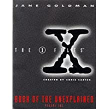 """X-files"" Book of the Unexplained: v.1: Vol 1"