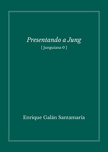 Presentando a Jung: Junguiana 0 por Enrique Galán