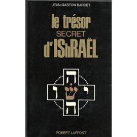 LE TRESOR SECRET D'ISRAEL.