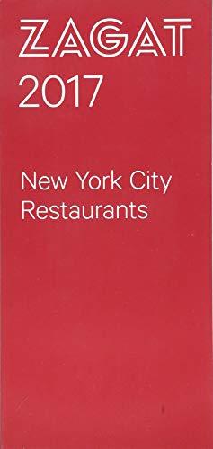 2017 NEW YORK CITY RESTAURANTS (Zagat)