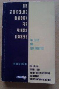 The Storytelling Handbook For Primary Teachers (English Language Teaching)