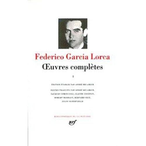 García Lorca : Oeuvres complètes, tome 1 : Poésie
