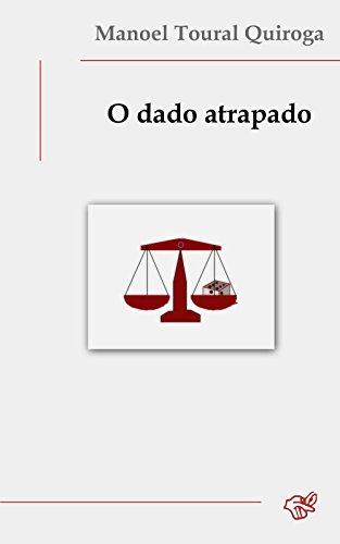 O dado atrapado (Galician Edition)