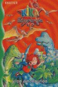 Kika Superbruja y los dinosaurios (Castellano - A Partir De 8 Años - Personajes - Kika Superbruja) por KNISTER