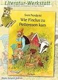 Literatur-WerkstattWie Findus zu Petterson kam. (Lernmaterialien)