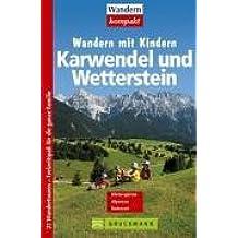 Wandern mit Kindern, Karwendel und Wetterstein