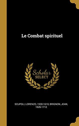 Le Combat Spirituel par Lorenzo Scupoli