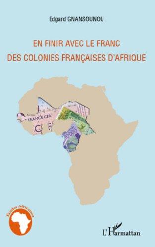 En finir avec le franc des colonies françaises d'Afrique