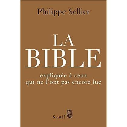 La Bible expliquée à ceux qui ne l'ont pas encore lue (RELIGION)