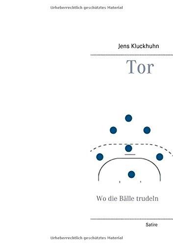 Preisvergleich Produktbild Tor: Wo die Bälle trudeln