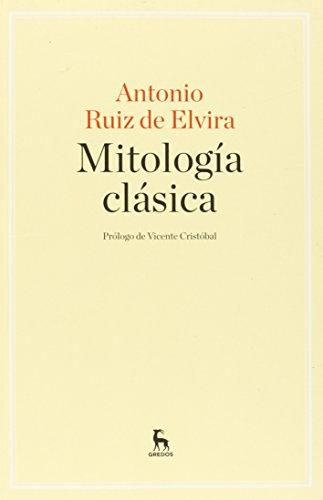 Mitología clásica (MANUALES) por ANTONIO RUIZ DE ELVIRA PRIETO