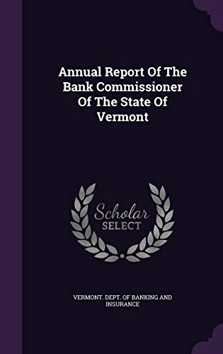 Annual Report Of The Bank Commissioner Of The State Of Vermont