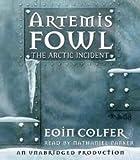 Artemis Fowl: The Arctic Incident (Book 2) (Artemis Fowl (Quality))