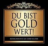 Udo Schmidt Aufkleber Flaschenetikett Etikett Du bist gold wert gold