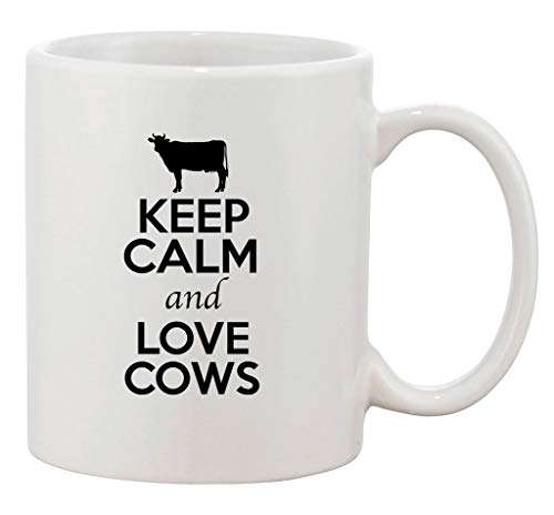 Duang Keep Calm and Love Cows Animals Lover Ceramic White Coffee 11 Oz Mug
