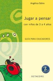 Jugar a pensar con niños de 3/4 años (Proyecto Noria) - 9788480637015 por Angélica Sátiro