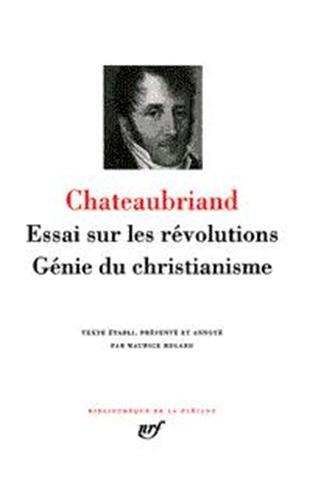 Chateaubriand : Essai sur les révolutions - Génie du Christianisme