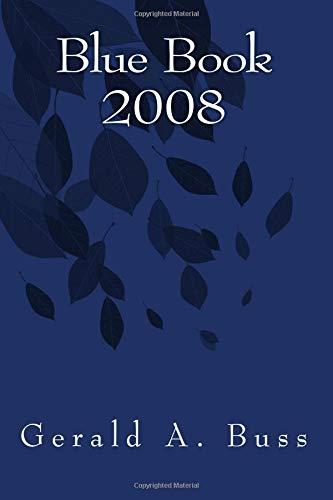 Blue Book 2008 por Gerald A. Buss