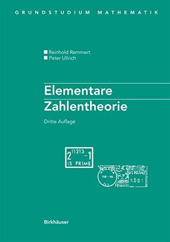 Elementare Zahlentheorie (Grundstudium Mathematik) (German Edition)