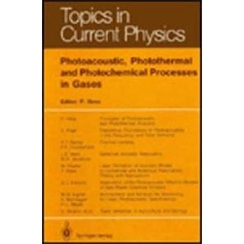 Photoacoustic, Photothermal and Photochemical Processes in Gases (Topics in Current Physics)
