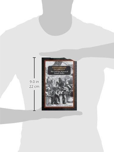 Confederate Guerrilla: The Civil War Memoir of Joseph M. Bailey (C) (Civil War in the West)