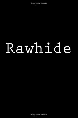 Rawhide: Notebook por Wild Pages Press